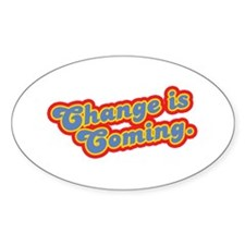 Change is Coming Retro Oval Decal