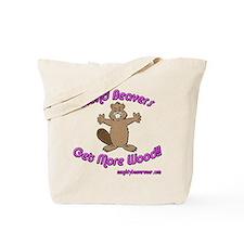 Blond Beavers Get More Wood Tote Bag