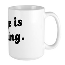 Change is Coming Mug