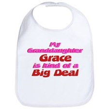 Granddaughter Grace - Big Dea Bib
