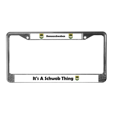 It's A Schwob Thing License Plate Frame