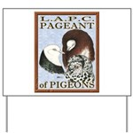 Pigeon Pageant1 Yard Sign