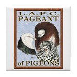 Pigeon Pageant1 Tile Coaster