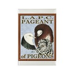 Pigeon Pageant1 Rectangle Magnet (100 pack)