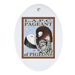 Pigeon Pageant1 Oval Ornament