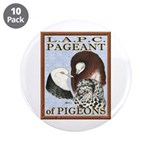 """Pigeon Pageant1 3.5"""" Button (10 pack)"""