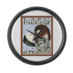 Pigeon Pageant1 Large Wall Clock