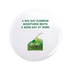 """mountaineer gifts t-shirts 3.5"""" Button"""