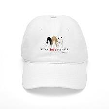 Nothin' Butt PitBulls Baseball Cap