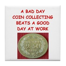 coin collector Tile Coaster