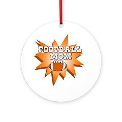 Football Mom! Ornament (Round)