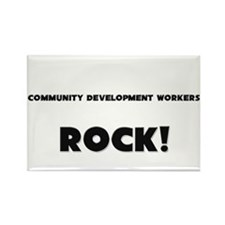 Community Development Workers ROCK Rectangle Magne