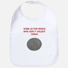 coin collector Bib
