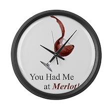 You Had Me at Merlot! Large Wall Clock