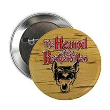 "Hound of Baskervilles 2.25"" Button"