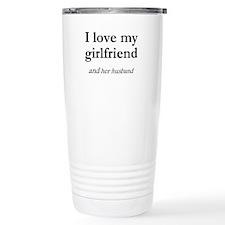 Girlfriend/her husband Travel Mug