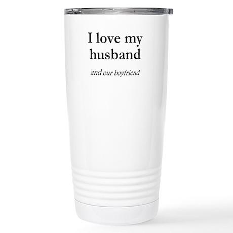 Husband/our boyfriend Stainless Steel Travel Mug