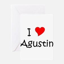 Cute I love agustin Greeting Card