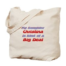 My Daughter Christina - Big D Tote Bag