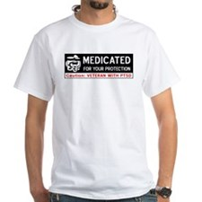 Medicated for Your Protection Shirt