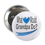 Would Grandpa Do Button
