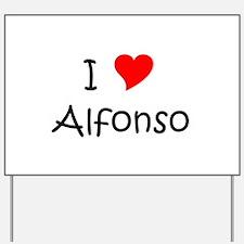 Funny Alfonso Yard Sign