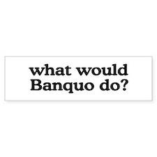 Banquo Bumper Bumper Sticker