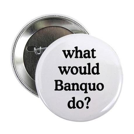 """Banquo 2.25"""" Button"""