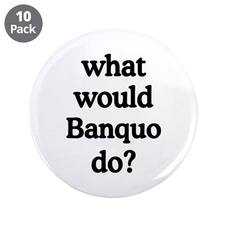 """Banquo 3.5"""" Button (10 pack)"""