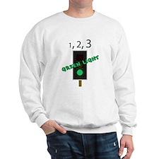 green light red light Sweatshirt