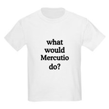 Mercutio T-Shirt