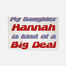 My Daughter Hannah - Big Deal Rectangle Magnet