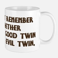 Good Twin or Evil Twin? Mug