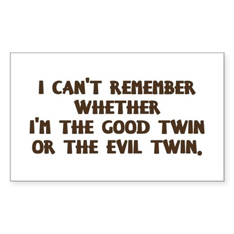 Good Twin or Evil Twin? Sticker (Rectangle)