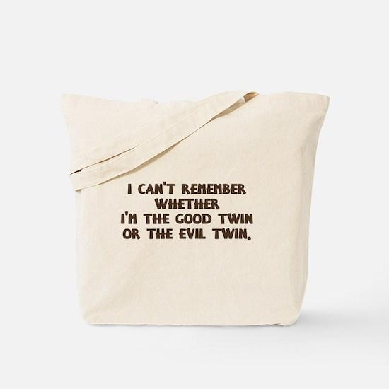 Good Twin or Evil Twin? Tote Bag