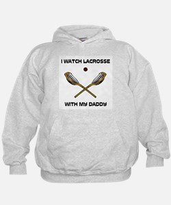 Watch Lacrosse With Daddy Hoodie