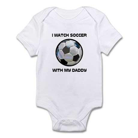 Watch Soccer With Daddy Infant Bodysuit