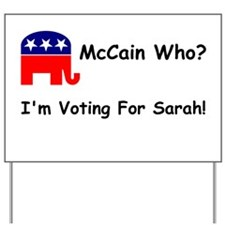 McCain Who? Large Yard Sign