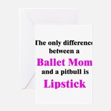 Ballet Mom Pitbull Lipstick Greeting Card
