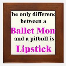 Ballet Mom Pitbull Lipstick Framed Tile
