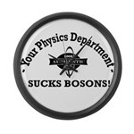 Your Physics Department Sucks Large Wall Clock