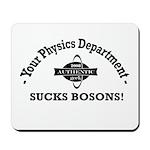 Your Physics Department Sucks Mousepad
