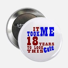 "18 Cute Birthday 2.25"" Button (10 pack)"