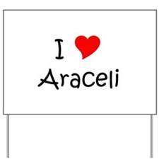 Funny Araceli Yard Sign