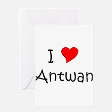 Cute I love antwan Greeting Card