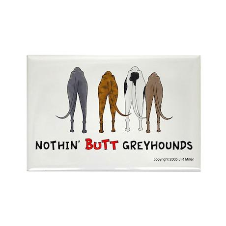 Nothin' Butt Greyhounds Rectangle Magnet (10 pack)