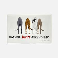 Nothin' Butt Greyhounds Rectangle Magnet