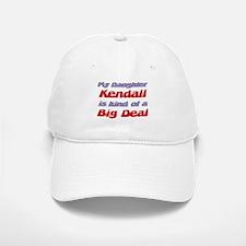 My Daughter Kendall - Big Dea Baseball Baseball Cap