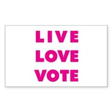 Live Love Vote Rectangle Decal