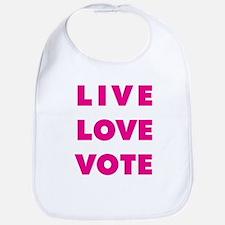 Live Love Vote Bib